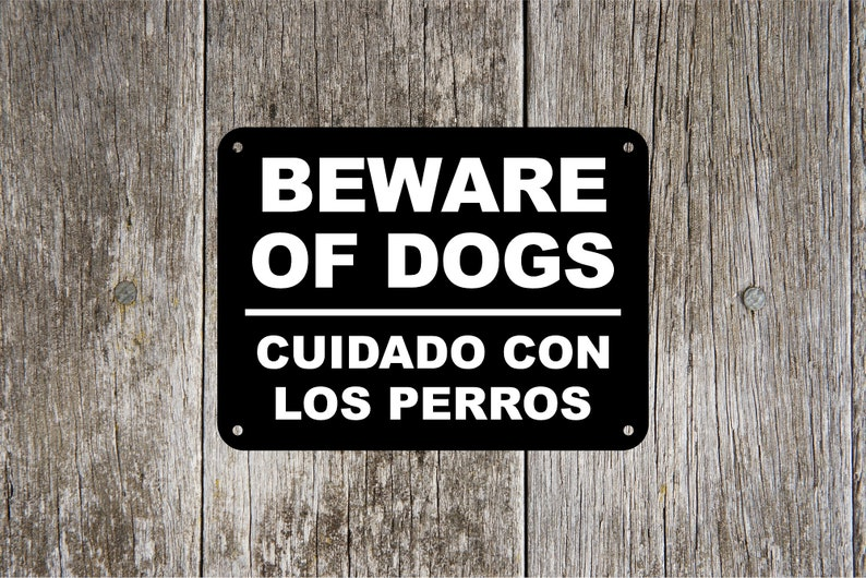 Beware of Dog Sign in English and Spanish Translation Cuidado image 0