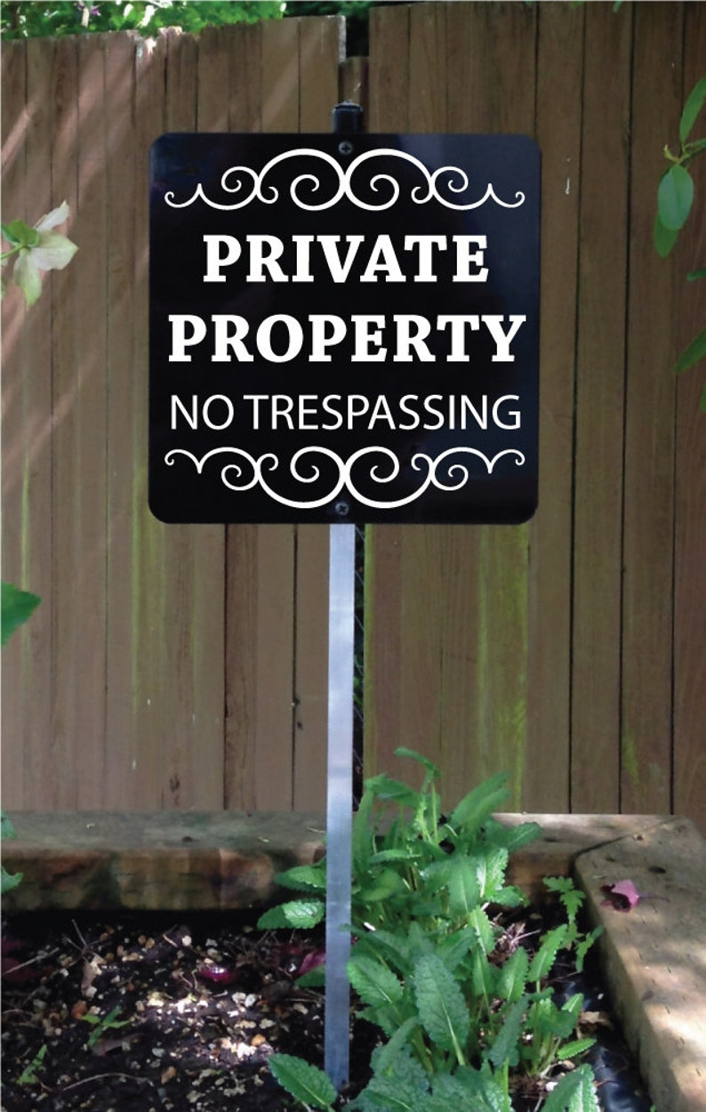 Metal Sign Private Property No Trespassing attached to sturdy image 0