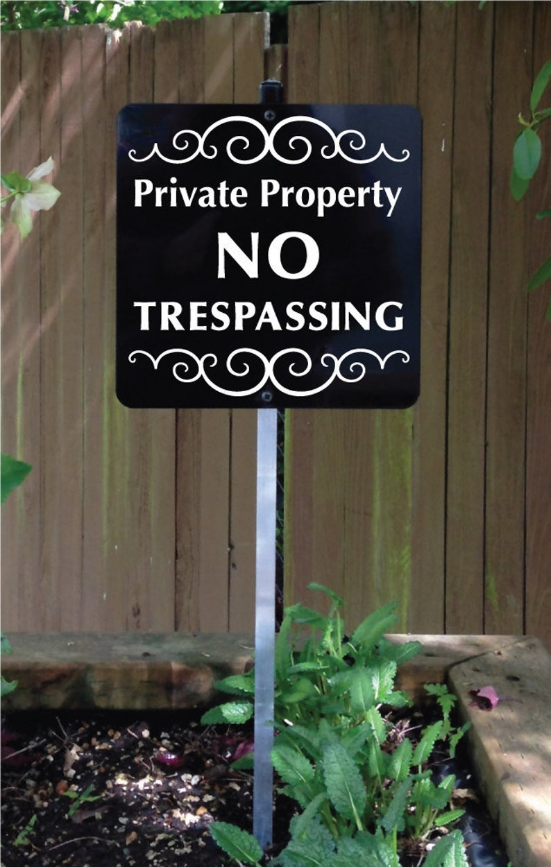 Private Property NO TRESPASSING Metal Yard Sign with attached image 0