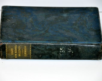 Antique Polish Novel.  Bari. Syn Szarej Wilczycy. Baree, Son of the Grey Wolf. James Curwood. Polish Language. Antique Polish Book. Poland.