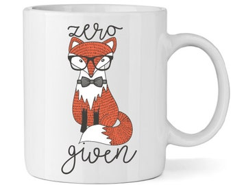 Zero Fox Given Coffee Mug - Coffee Cup - Large Coffee Mug - Statement Mug - Sassy Mug - Large Mug - Funny Mug - Statement Mugs - Custom Mug