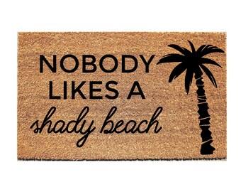 Genial Shady Beach Doormat   Funny Mat   Funny Door Mat   Funny Doormats   Welcome  Mat   Hello Doormat   Doormats   Doormat Humor   Unique Doormat