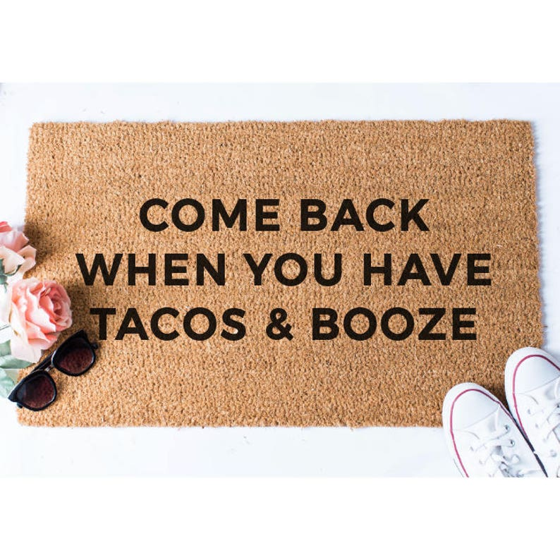 Tacos and Booze Doormat Funny Doormat Welcome Mat Funny image 0