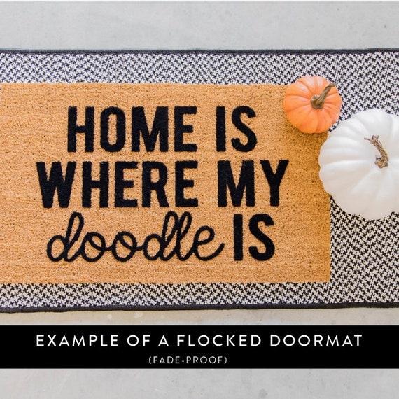 Home Is Where My Doodle Is Doormat Golden Doodle Doormat Funny Doormat Dog Doormat Dog Lover Gift Funny Door Mat Welcome Mat Coir Mat