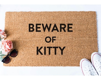 Beware of Kitty Doormat - Cat Doormat - Funny Doormat - Welcome Mat -  Welcome Door Mat - Funny Doormats - Cute Doormat - Unique Mat - Rug