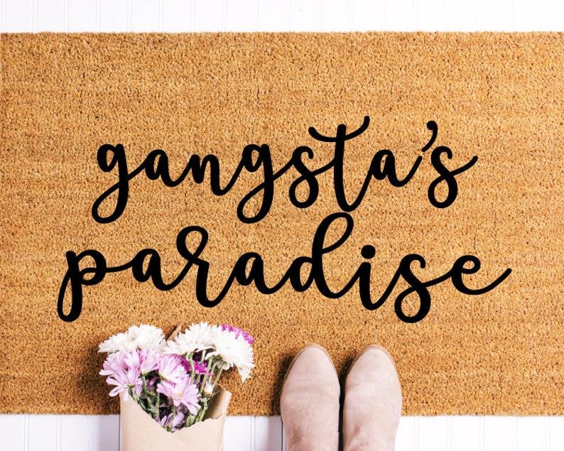 Gangsta Paradise cursive Doormat Funny Doormat Doormat image 0
