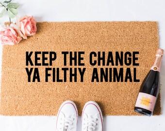 Keep the Change Doormat - Funny Door Mat - Welcome Mat - Funny Doormats - Hello Mat - Doormats - Doormat Humor - Cheeky Doormat - Christmas