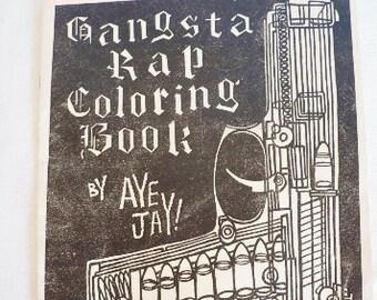 Aye Jay! Original, Vintage L.A. Street Pub Gangsta Rap Coloring Book 2Pac, Cube, Eazy E