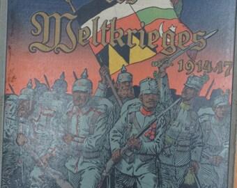 Vintage German Military Book Illustrierte Geschichte des Weltkrieges 1914/15 19: Allgem. Kriegszeitung