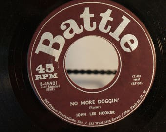 John Lee Hooker 45 No More Doggin'/I Need Some Money 1962 Battle Records Cat. No. B-45901