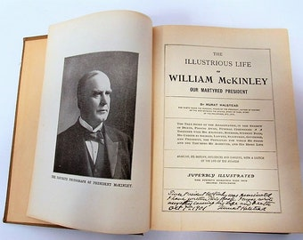1901 book The Illustrious Life of William McKinley, Our Martyred President, Authored by Murat Halstead