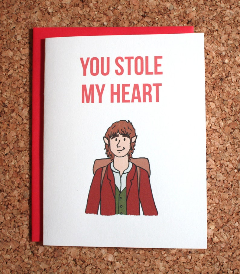 hobbit bilbo valentine card  you stole my heart  lord of