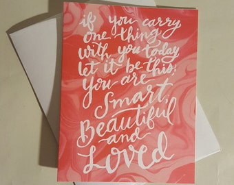 Marble Quote Valentine's Day Card - You are Smart, Beautiful, and Loved