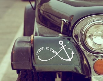 I refuse to sink infinity anchor vinyl decal - coffee mug decal - cup decal - yeti decal - window decal - vinyl sticker - car decal - laptop