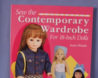 """Sew the Contemporary Wardrobe for 18"""" Dolls by Joan Hinds"""