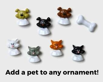 Add A Pet - Add a Cat - Add a Dog - Personalized Christmas Ornament