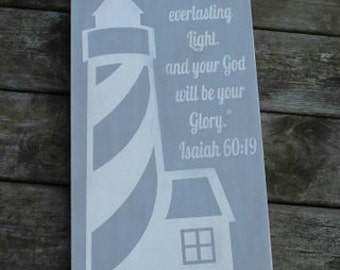 For the lord will be your everlasting light and your God will be your glory sign, Lighthouse sign, inspirational wall decor, nautical