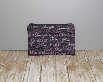 Zipper Bag, Zipper Pouch, Cosmetic Bag, Pencil Case, Make Up Bag, Gadget Pouch, Breast Cancer Awareness, Words of Encouragement