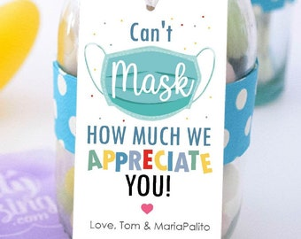 Can't mask Appreciate you Tag, Printable Gratitude Teacher or Staff Appreciation Label, Back to school gift, Employee Tag   PK22   E495
