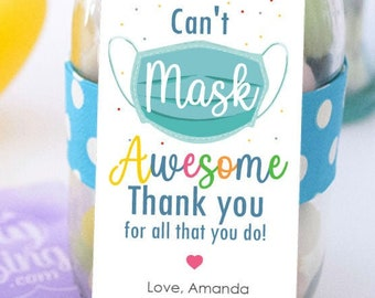 Can't mask Awesome you Tag, Printable Gratitude Teacher or Staff Appreciation Label, Back to school Gift, Employee Tag | PK22| E521
