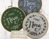 Christmas Embroidery Kit, Embroidery Kit, Beginner Embroidery, Make Merry Embroidery pattern, Holiday Embroidery Kit, Seasonal Decor DIY