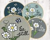 BE STILL Embroidery Kit, Easy Beginner Embroidery Kit, Floral Embroidery Pattern, Modern DIY Embroidery Kit, Be Still Cross Stitch Pattern