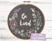 Be Kind Craft Kit, DIY Embroidery Kit, Beginner Embroidery Craft Kit, Hand Embroidery Pattern, DIY Craft Kit, Stay Home Activity, Kindness