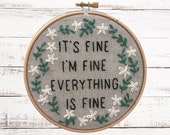 Funny Embroidery Kit: Everything Is Fine