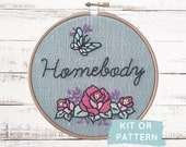 Homebody Embroidery Kit, Easy Beginner Embroidery Kit, DIY Hand Embroidery Pattern, DIY Craft Kit, Stay Home Activity, Gift for Introvert