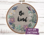 Be Kind Embroidery Kit, Easy Beginner Embroidery Craft Kit, Be Kind, DIY Hand Embroidery Pattern, Craft Kit, Stay at Home Activity, DIY kit