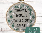 Mother's Day Embroidery Kit: Thanks Mom!