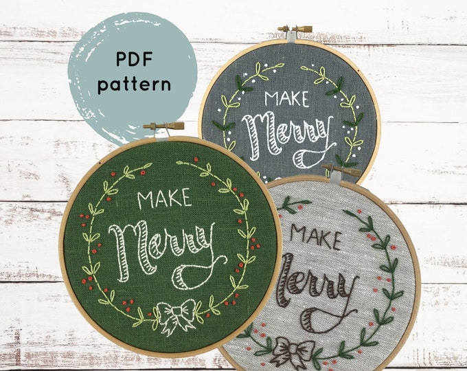 Make Merry Embroidery Pattern - Digital Download