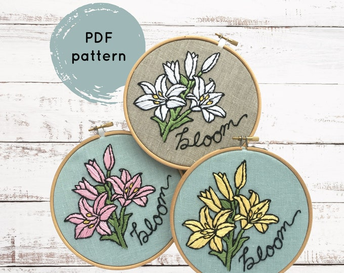 Lilies Embroidery Pattern, Bloom Hand Embroidery, Floral embroidery pattern PDF, Flowers hand embroidery pattern, I Heart Stitch Art