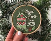 2020 ornament embroidery kit, quarantine Christmas keepsake, ornament for 2020, Stayed Home 2020, craft kit, DIY Christmas ornament gift kit