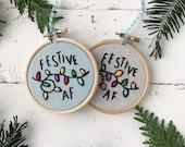 Embroidery kit, Funny Christmas ornament gift, DIY ornament embroidery kit, FESTIVE AF Embroidery Kit, home craft Kit, Sarcastic Christmas