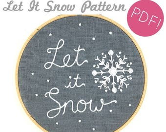 Let It Snow Embroidery Pattern - Digital Download