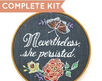 Nevertheless, She Persisted Embroidery Kit