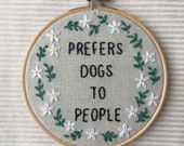 Prefers Dogs To People: Funny Embroidery Kit