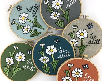 BE STILL Embroidery Kit, Easy Beginner Embroidery Kit, Floral Embroidery Pattern, Modern DIY Embroidery Kit, Be Still Cross Stitch Pattern