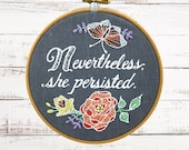 Embroidery Kit, Modern Embroidery Kit, Hand Embroidery Pattern, DIY Embroidery, Embroidery Kit DIY, Nevertheless She Persisted, Feminist