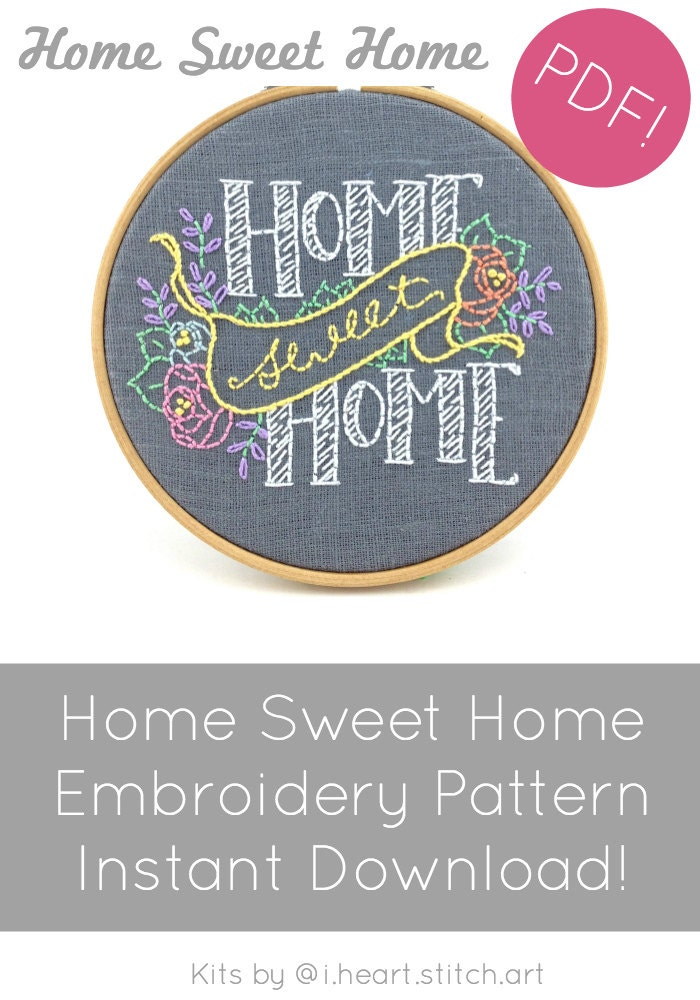 Home Sweet Home Embroidery Pattern Digital Download