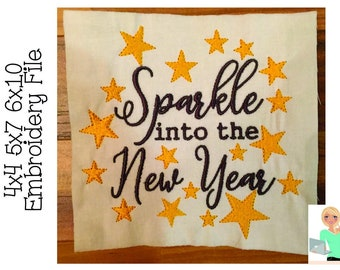 4x4 5x7 6x10 sparkle into the new year design star saying instant download embroidery file