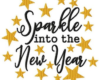 4x4, 5x7, 6x10 Sparkle Into the New Year Design Star Saying Instant Download Embroidery File