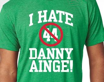 I Hate Danny Ainge T-Shirt