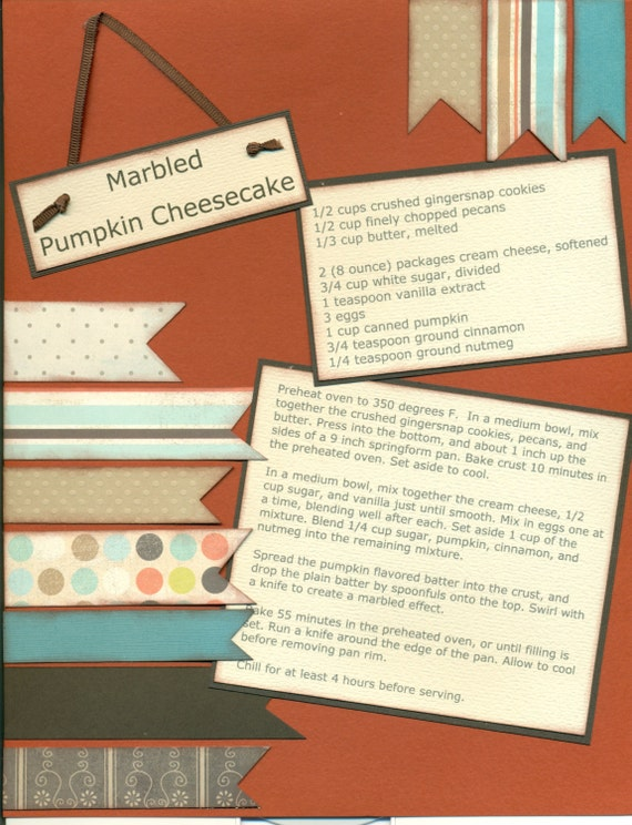 pumpkin cheesecake 1 page 8 1 2 x 11 recipe scrapbook layout etsy