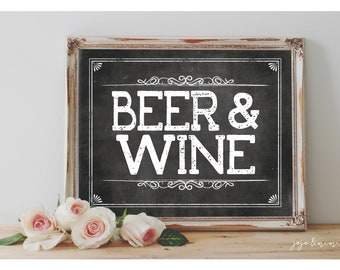 INSTANT 'BEER & WINE'  Printable 8x10, 11X14 Sign Chalkboard Printable Wedding or Event Decor Beer Wine Table Sign