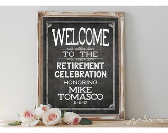 Personalized Welcome Retirement Celebration with Name Printable Retirement Party Chalkboard Welcome Sign Size Options