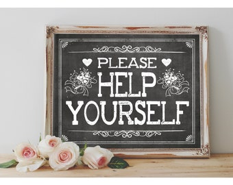 Instant 'Please help yourself' Printable Wedding OR Event Sign Rustic Chalkboard Sign Size Options