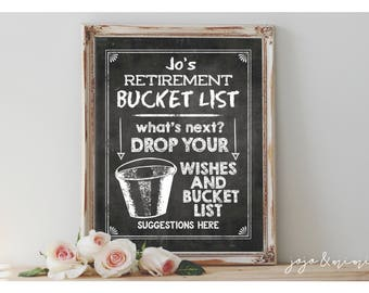 Personalized Retirement Bucket List Printable Retirement Party Chalkboard Wishes and Bucket List Suggestions Sign Size Options