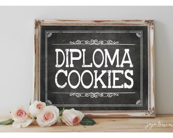 Instant 'DIPLOMA COOKIES' Printable Sign Chalkboard Printable Graduation Party Decor Dessert Cookie Table Chalkboard Size Options